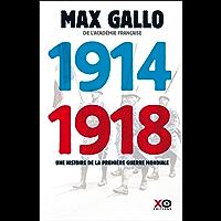 1914 - 1918 Edition intégrale