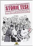 Storie Tese illustrate. (1979-1996)