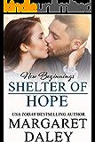 Shelter of Hope (New Beginnings Book 8)