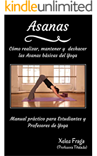 Yoga: Guía Completa Para Principiantes: Las 63 Posturas más ...