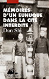 Mémoires d'un eunuque dans la Cité interdite
