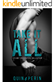 Take it All: Hot Gay Short Stories (Steamy Encounters Collection Book 1)