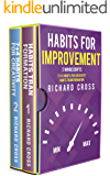 Habits For Improvement: 2 Manuscripts - Discover the Power of Creativity and Routines to Turn Obstacles into Opportunity and Change Your Life Forever