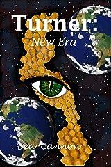 Turner: New Era (Spaceships and Magic Book 6) Kindle Edition