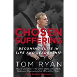 Chosen Suffering: Becoming Elite In Life And Leadership