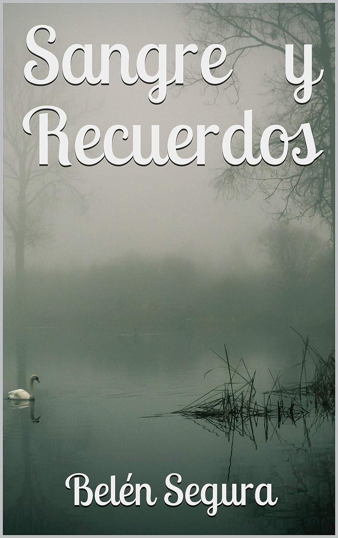 Sangre y Recuerdos eBook: Belén Segura: Amazon.es: Tienda Kindle