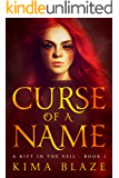 Curse of a Name (A Rift In The Veil Book 1)