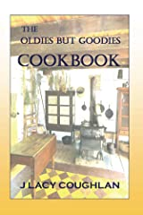 The Oldies But Goodies Cookbook Kindle Edition