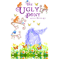 The Ugly Pony: An Illustrated Hans Christian Andersen Retelling