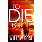 TO DIE FOR (Eva Rae Thomas Mystery Book 8)
