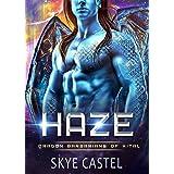 Haze (Dragon Barbarians of Kital): A Sci-Fi Alien Romance