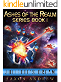 Juliette's Dream (Ashes of the Realm series Book 1)