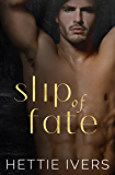 Slip of Fate: An Enemies-to-Lovers Paranormal Romance (Werelock Evolution Book 1)
