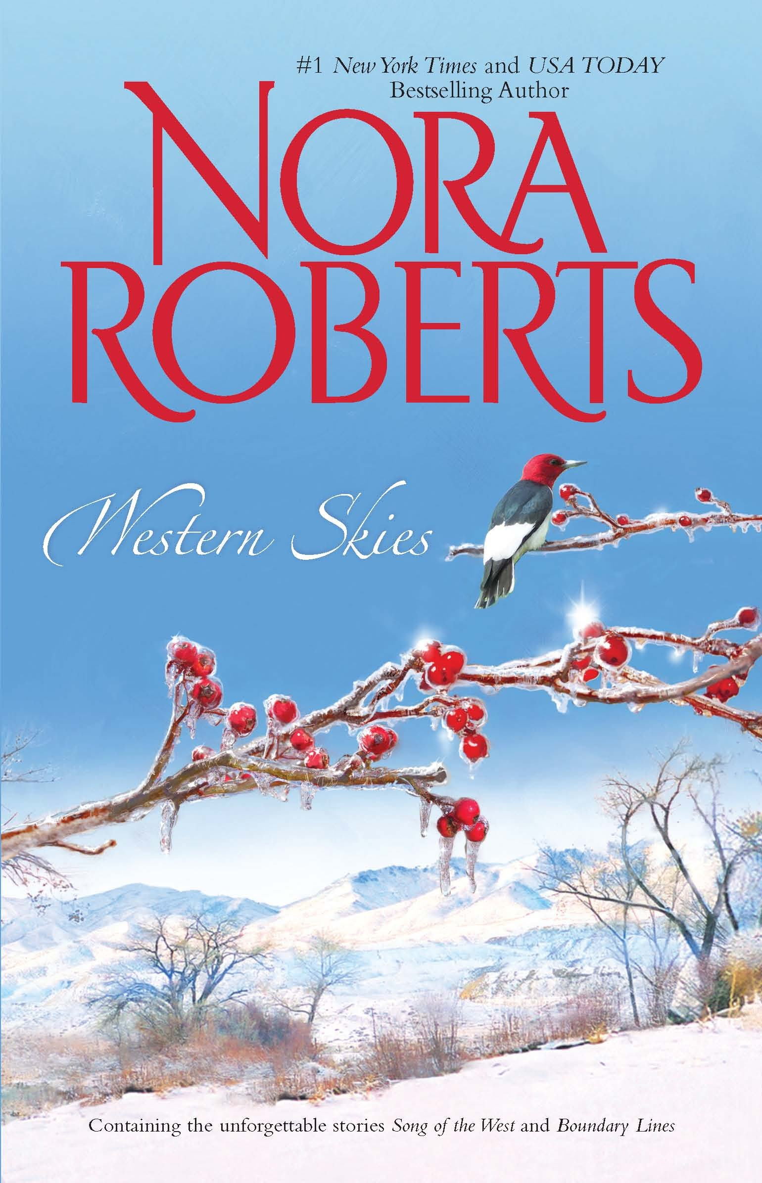 Western Skies: Song of the West\Boundary Lines: Nora Roberts:  9780373285822: Amazon.com: Books