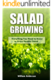 Salad Growing: Everything You Need to Know to Grow Healthy Salad