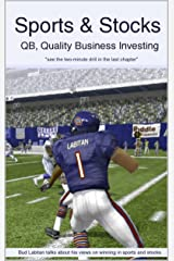 Sports & Stocks: QB, Quality Business Investing Kindle Edition