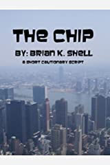 The Chip Kindle Edition
