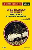 Perry Mason e la rossa ambiziosa (Il Giallo Mondadori)