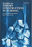 Strategies for Theory Construction in Nursing (6th Edition)