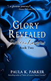 Glory Revealed: Sisters of Lazarus, Book 2