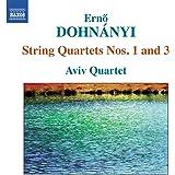 Erno Dohnanyi : Quatuors à cordes n° 1, Op. 7 ett n° 3, Op. 33