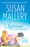 Mills & Boon : The Mysterious Stranger (Triple Trouble)
