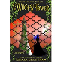 The Witch's Tower (Twisted Ever After Book 1) (English Edition)