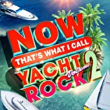 NOW Yacht Rock 2 [2 LP] [Translucent Shimmery Seaglass]