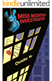Miss Moorthy Investigates