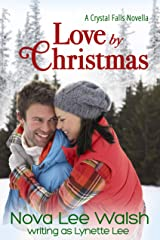 Love by Christmas (Crystal Falls Book 2) Kindle Edition
