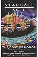 STARGATE SG-1: The Cost of Honor Kindle Edition