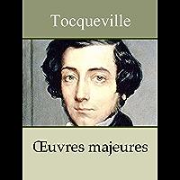 TOCQUEVILLE - Oeuvres: De la démocratie en Amérique, L'Ancien Régime et la Révolution, Souvenirs, ... (Annoté) (French Edition)