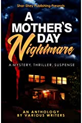 A Mother's Day Nightmare Kindle Edition