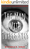The Man With Three Eyes (The Forgotten Murder Series)
