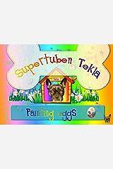 Supertuben Tekla is Painting Eggs Kindle Edition