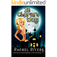 In Charm's Way (Hex Falls Paranormal Cozy Mystery #5) (Hex Falls Paranormal Cozy Mystery Series)