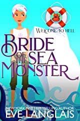 Bride of the Sea Monster (Welcome to Hell Book 9) Kindle Edition
