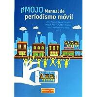 #MOJO. Manual de Periodismo Móvil