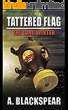 Tattered Flag: The Long Winter (Tattered Flag Series Book 1)