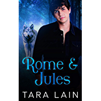 Rome and Jules: An Enemies-to-Lovers, Rival Families, Werewolf MM Romance (English Edition)