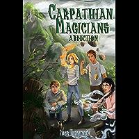 Carpathian Magicians: Abduction (English Edition)