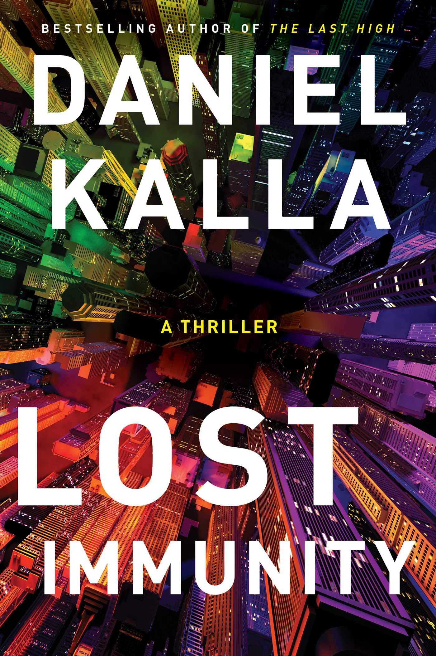 Lost Immunity: A Thriller: Kalla, Daniel: 9781982150150: Books - Amazon.ca