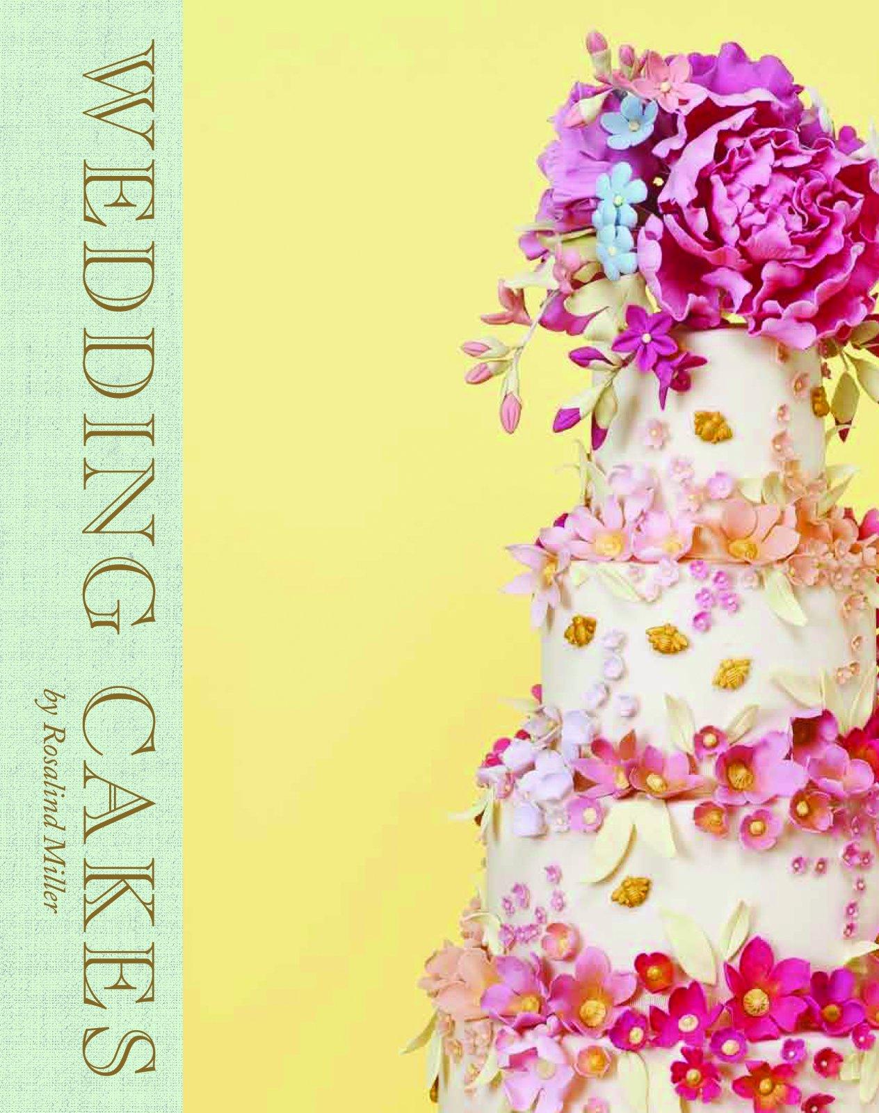 Wedding Cakes: Rosalind Miller, Garry Maclennan: 9781908714084 ...
