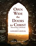 Open Wide the Doors to Christ: Discovering