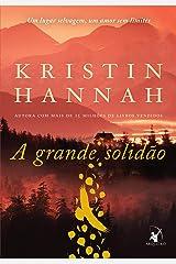 A grande solidão (Portuguese Edition) Kindle Edition
