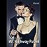 Mr. Highway Patrol! Turbulenter, witziger Liebesroman - Liebe, Sex und Leidenschaft...