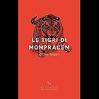 Le tigri di Mompracem (Italian Edition)