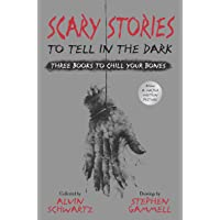 Scary Stories to Tell in the Dark: Three Books to Chill Your: All 3 Scary Stories Books with the Original Art!