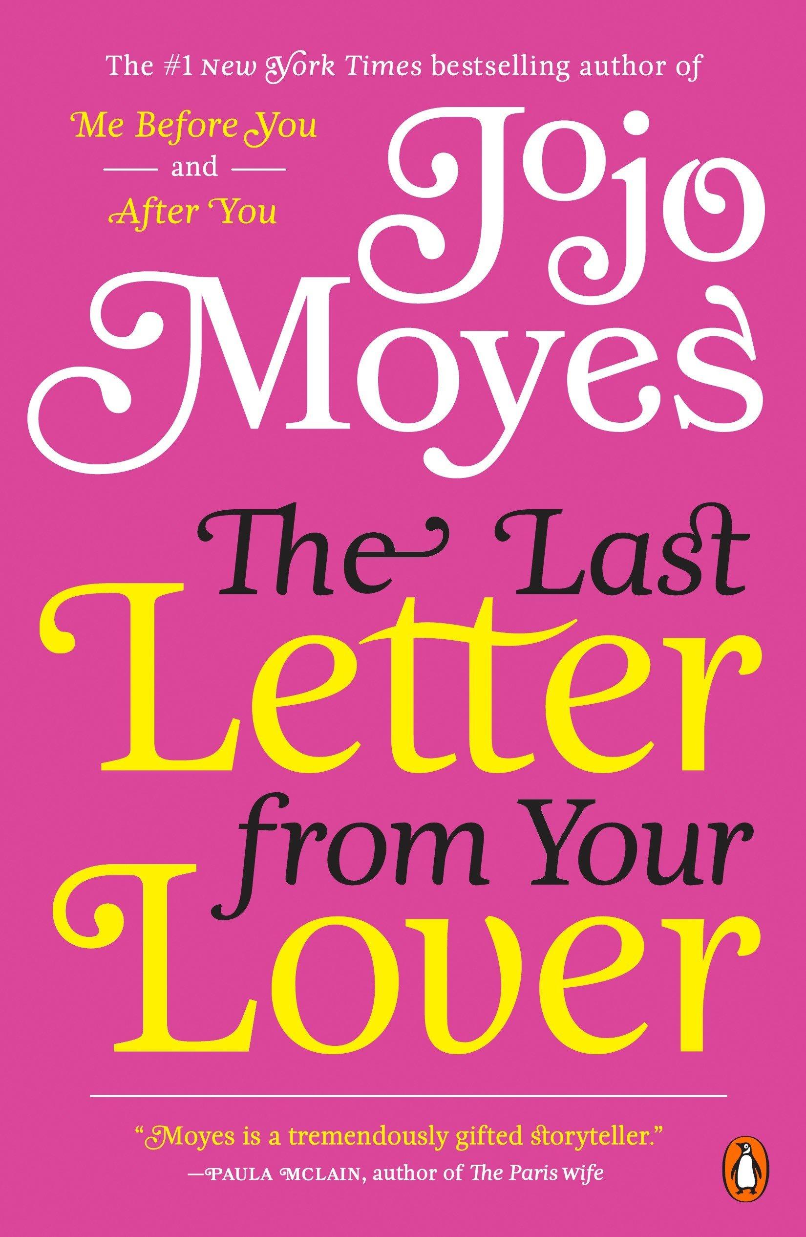 The Last Letter from Your Lover: A Novel: Jojo Moyes