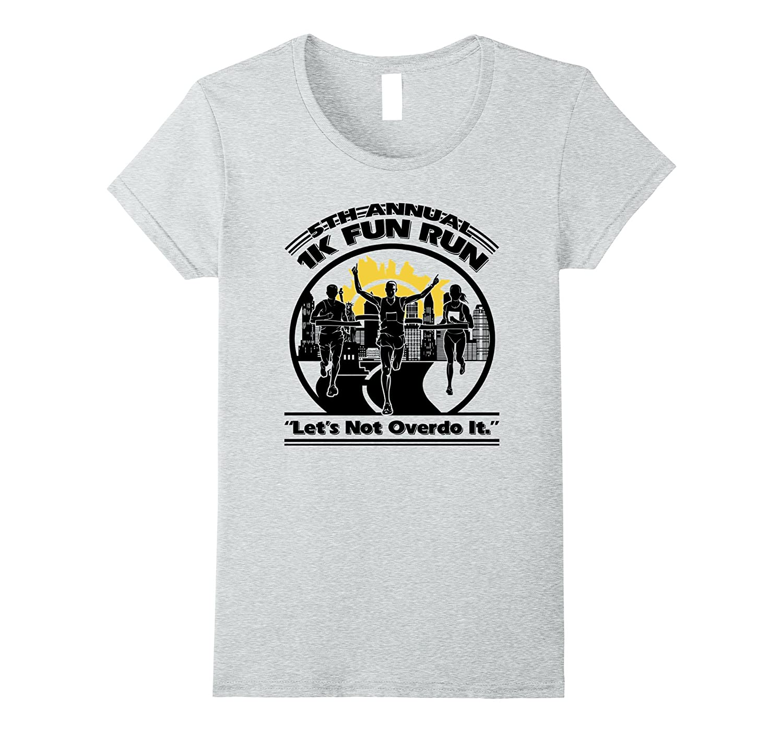 1K Run Fun Shirt T Shirt-Awarplus